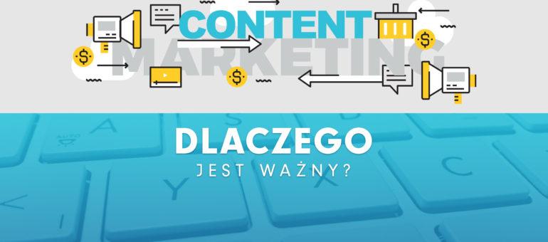 Content Marketing – Dlaczego jest ważny?